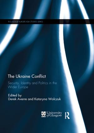 The Ukraine Conflict: Security, Identity and Politics in the Wider Europe, 1st Edition (Paperback) book cover