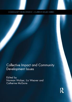 Collective Impact and Community Development Issues: 1st Edition (Paperback) book cover