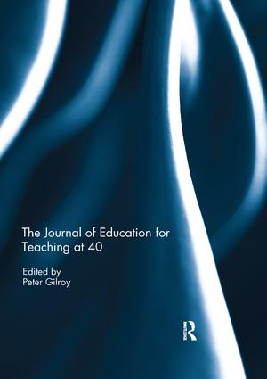 The Journal of Education for Teaching at 40: 1st Edition (Paperback) book cover