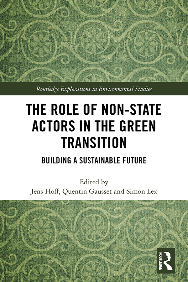 The Role of Non-State Actors in the Green Transition: Building a Sustainable Future book cover