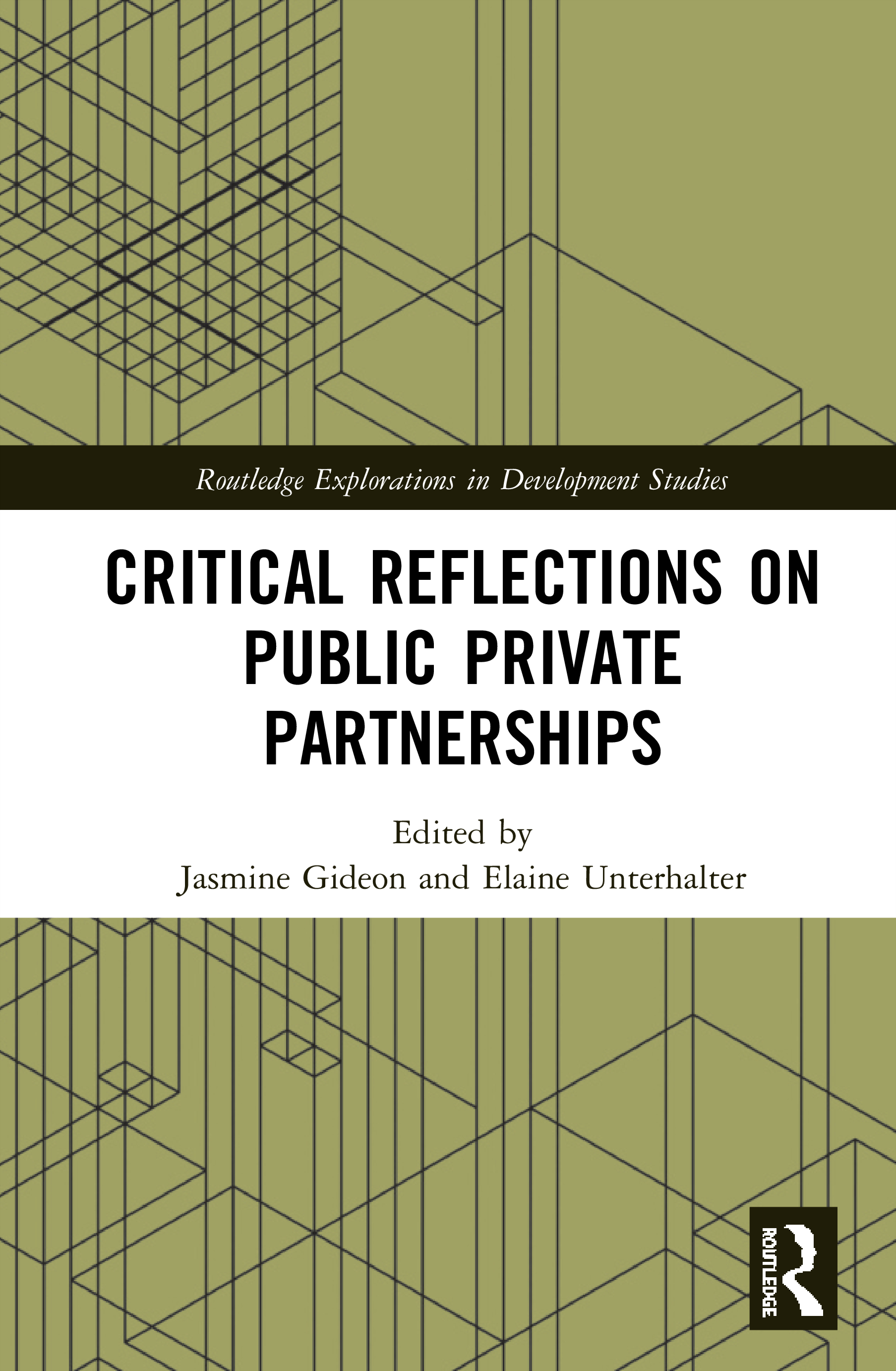 Critical Reflections on Public Private Partnerships