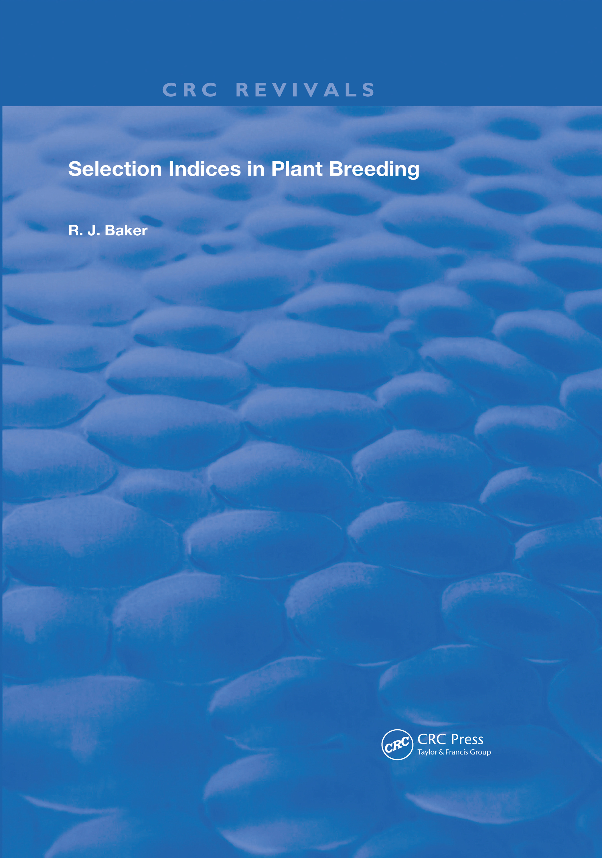 Selection Indices in Plant Breeding: 1st Edition (Hardback) book cover