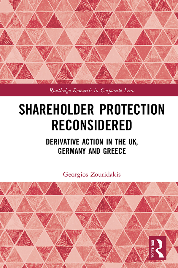 Shareholder Protection Reconsidered: Derivative Action in the UK, Germany and Greece book cover