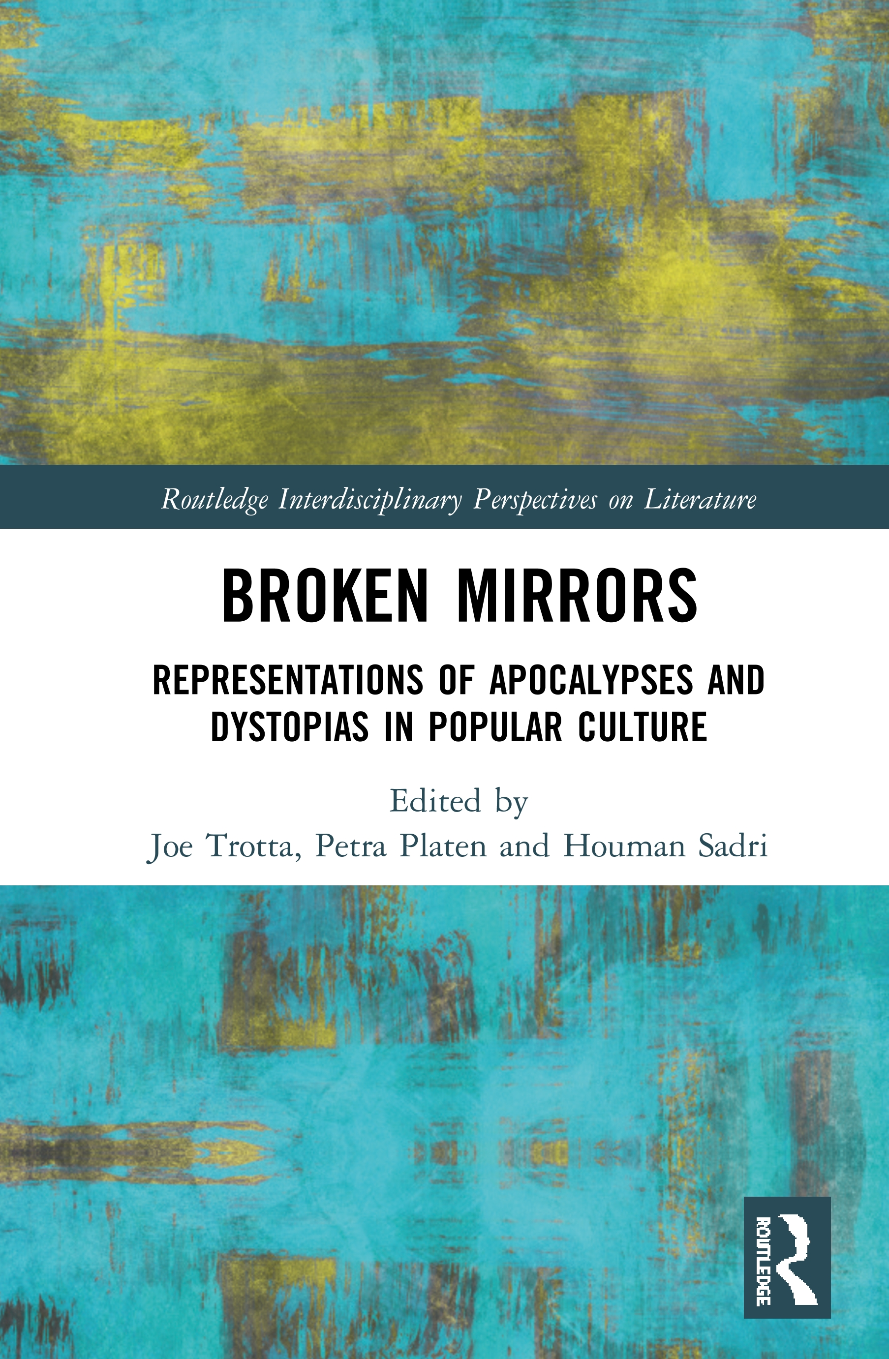 Broken Mirrors: Representations of Apocalypses and Dystopias in Popular Culture, 1st Edition (Hardback) book cover