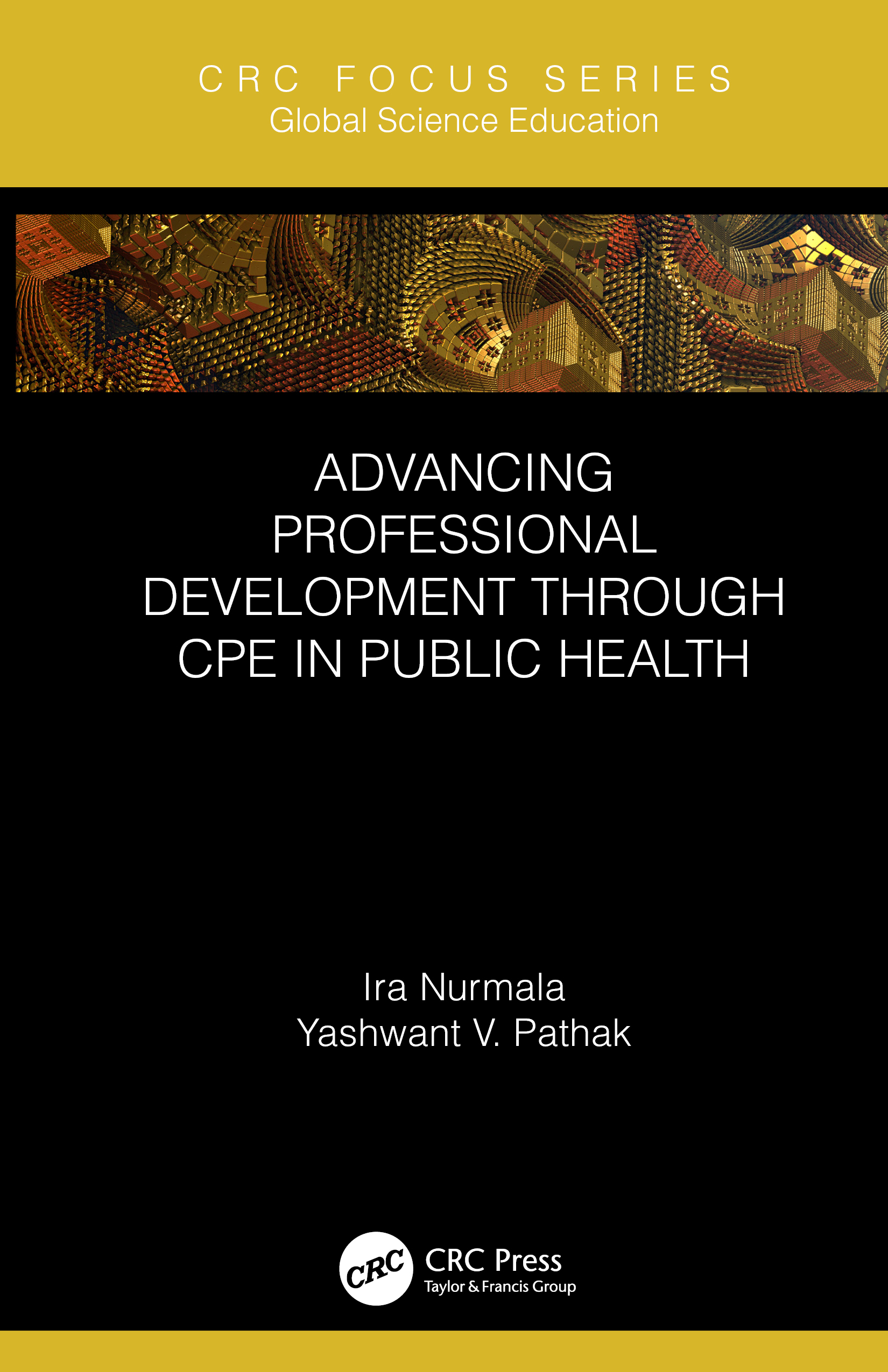 Advancing Professional Development through CPE in Public Health: 1st Edition (Hardback) book cover