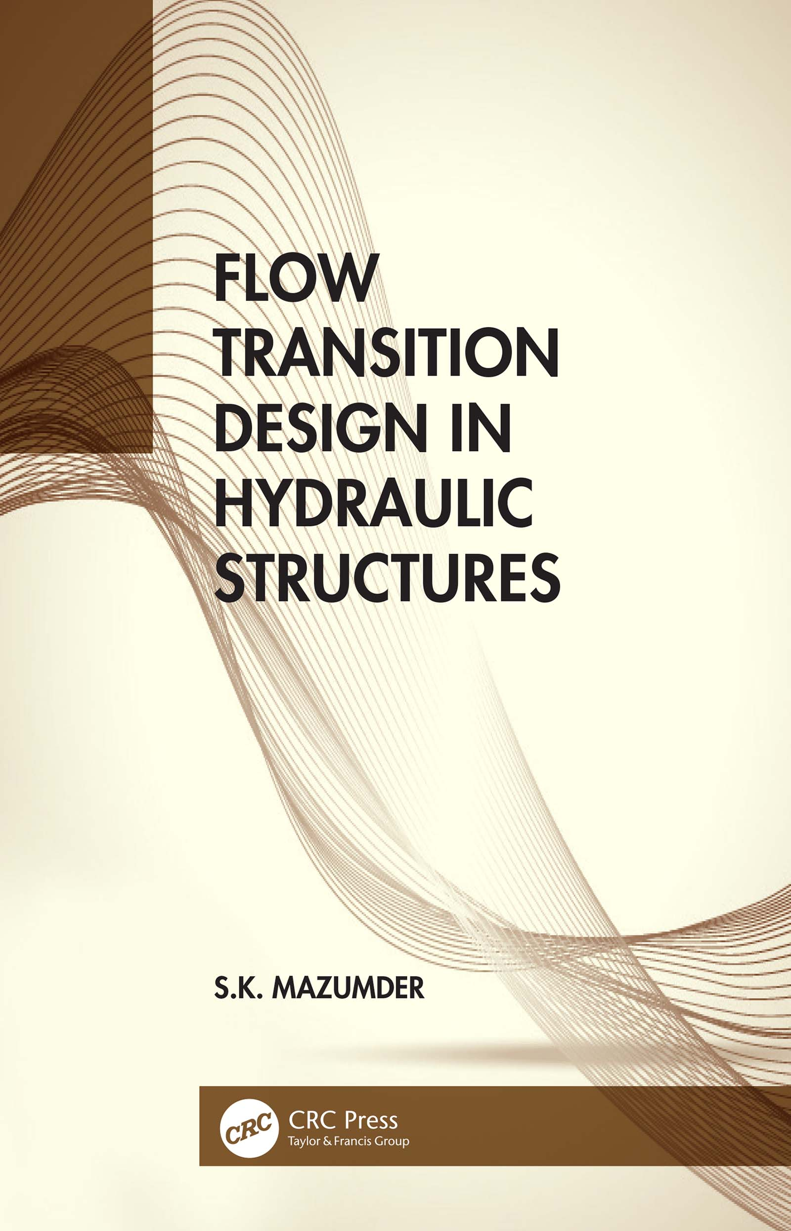 Flow Transition Design in Hydraulic Structures book cover
