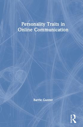 Personality Traits in Online Communication: 1st Edition (Hardback) book cover