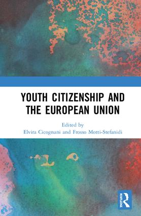Youth Citizenship and the European Union: 1st Edition (Hardback) book cover