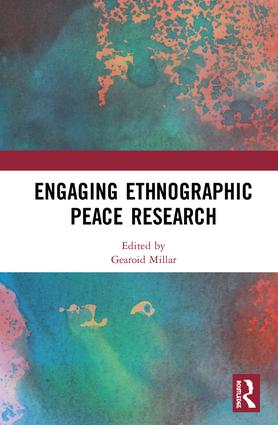 Engaging Ethnographic Peace Research book cover