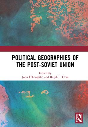 Political Geographies of the Post-Soviet Union book cover
