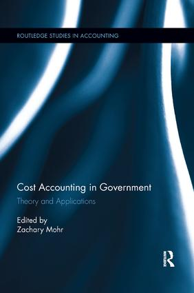 Cost Accounting in Government: Theory and Applications book cover