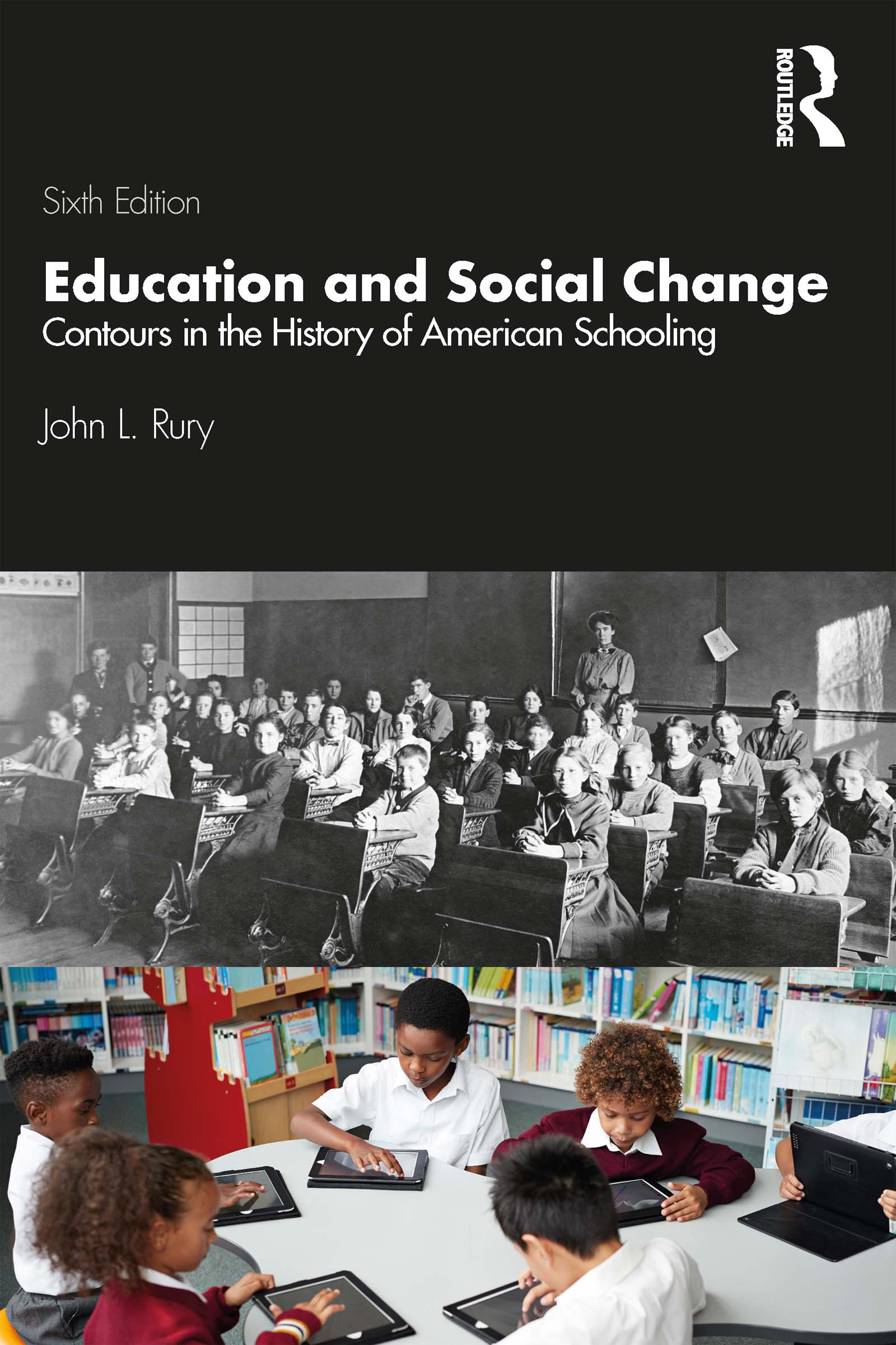 Education and Social Change: Contours in the History of American Schooling book cover