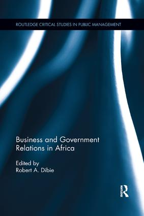 Business and Government Relations in Africa: 1st Edition (Paperback) book cover