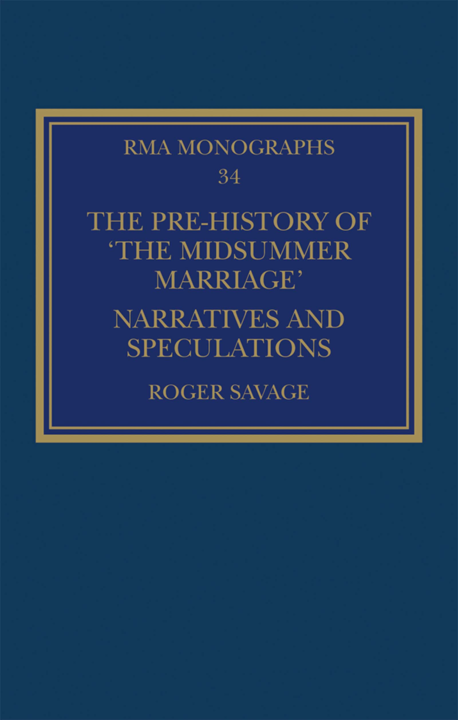 The Pre-history of 'The Midsummer Marriage': Narratives and Speculations book cover