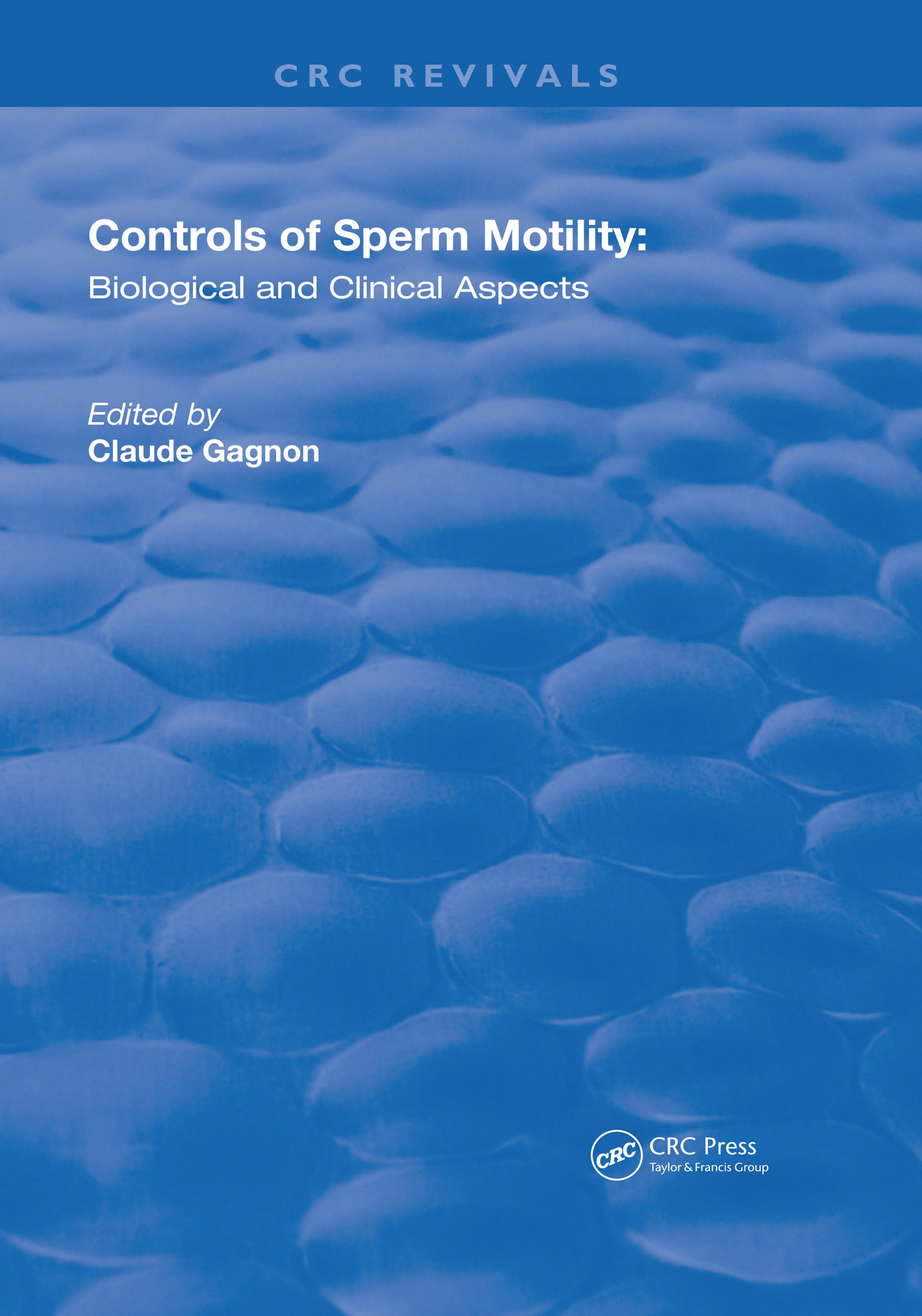 Controls of Serm Motility: Biological and Clinical Aspects, 1st Edition (Hardback) book cover