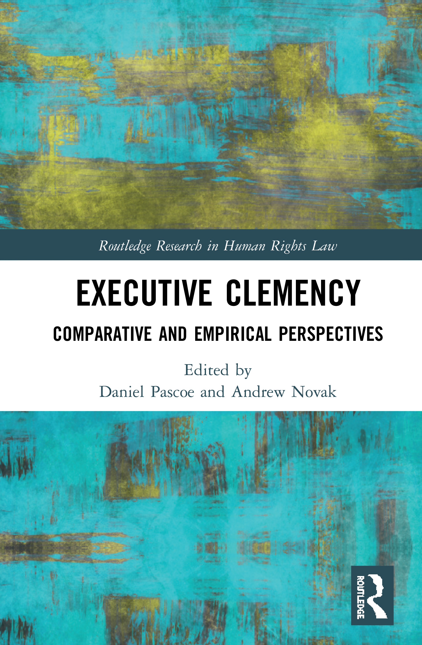 Executive Clemency: Comparative and Empirical Perspectives book cover