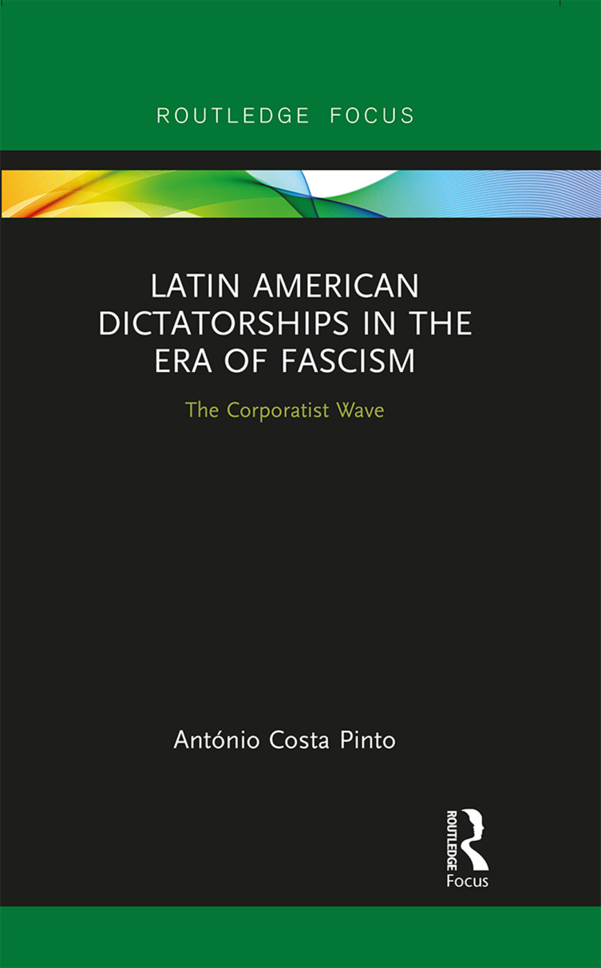 Latin American Dictatorships in the Era of Fascism: The Corporatist Wave book cover