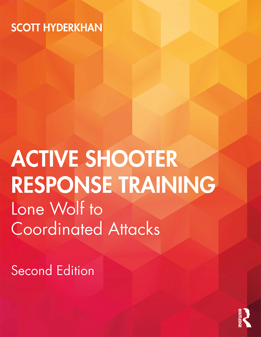 Active Shooter Response Training: Lone Wolf to Coordinated Attacks book cover