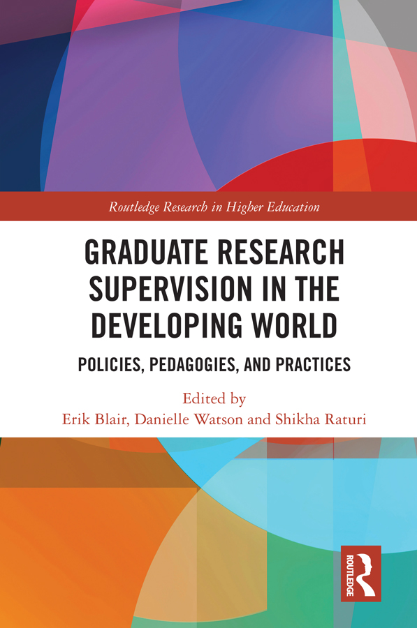 Graduate Research Supervision in the Developing World: Policies, Pedagogies, and Practices, 1st Edition (Hardback) book cover