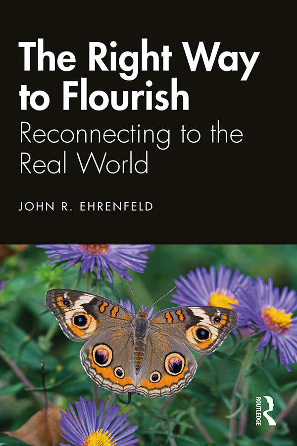 The Right Way to Flourish: Reconnecting to the Real World book cover