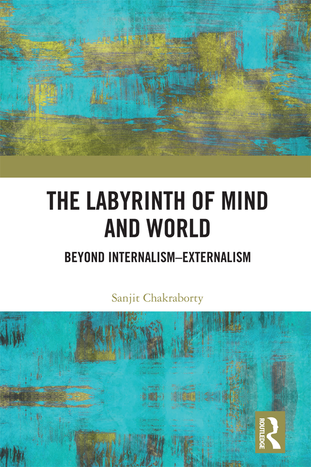 The Labyrinth of Mind and World: Beyond Internalism–Externalism book cover