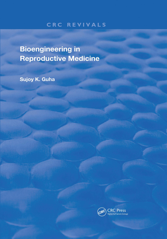 Bioengineering in Reproductive Medicine: 1st Edition (Hardback) book cover