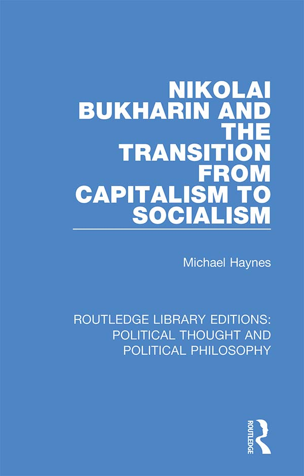 Nikolai Bukharin and the Transition from Capitalism to Socialism book cover
