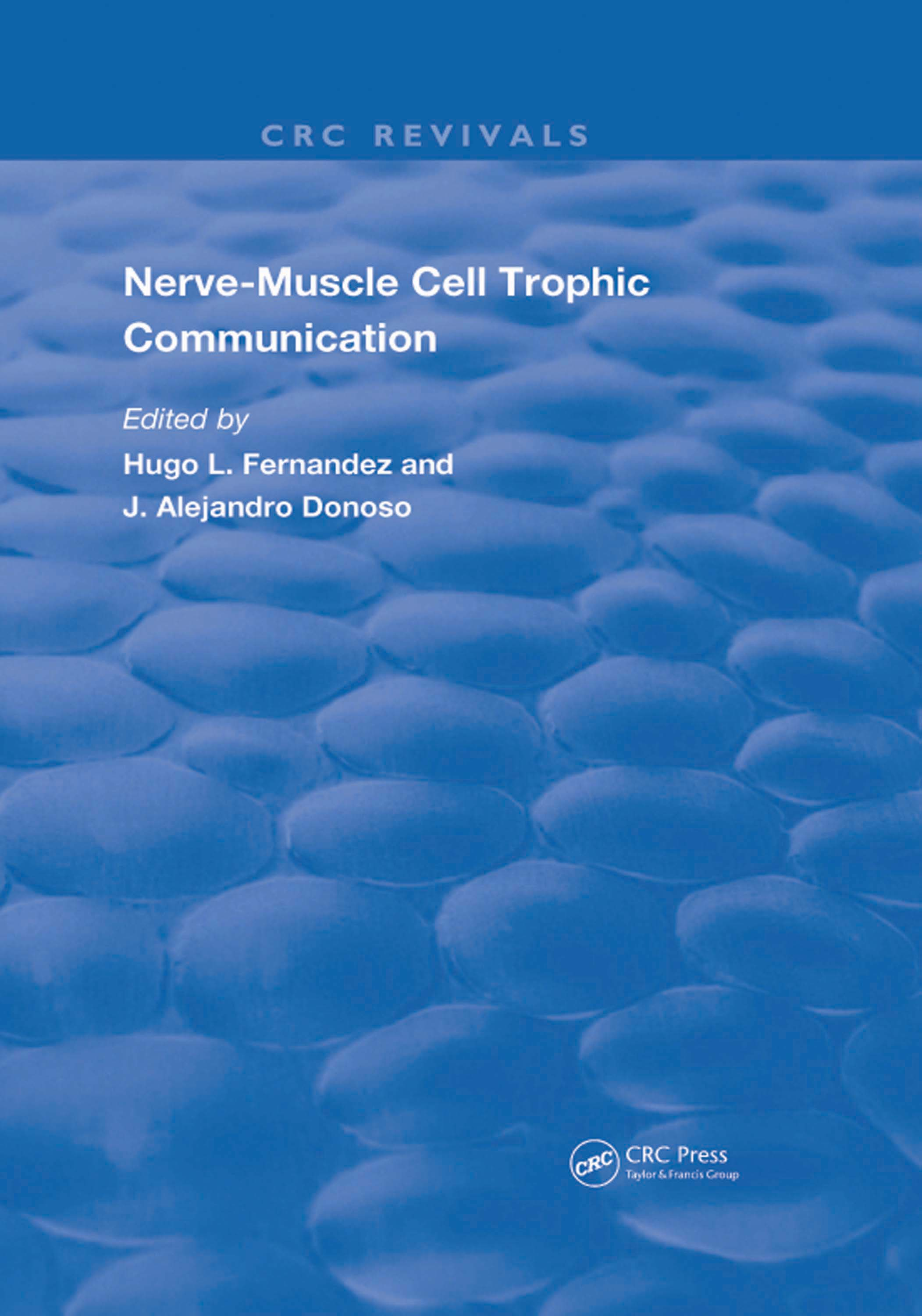 Nerve-Muscle Cell Trophic Communication: 1st Edition (Hardback) book cover