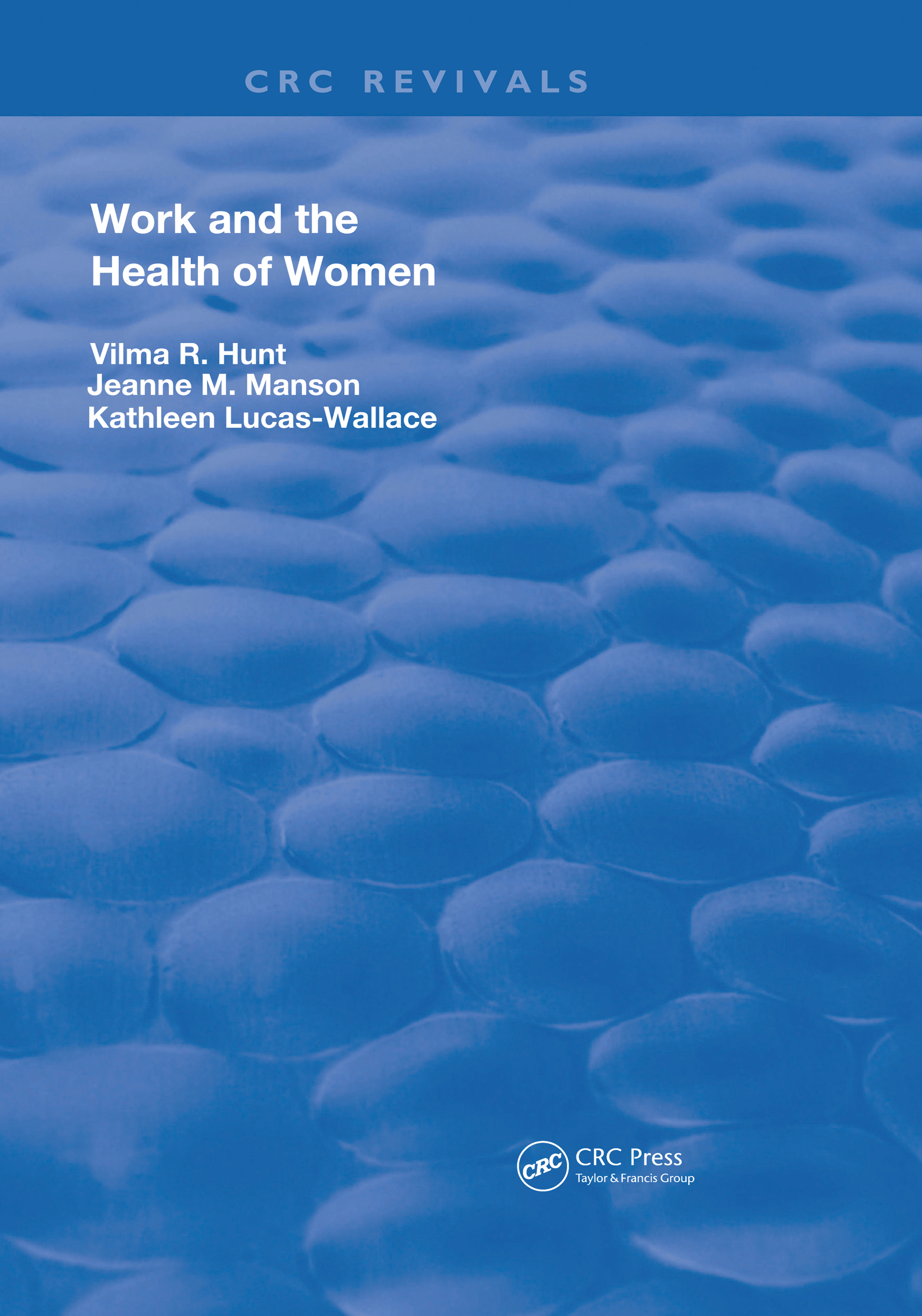 Work & The Health Of Women: 1st Edition (Hardback) book cover