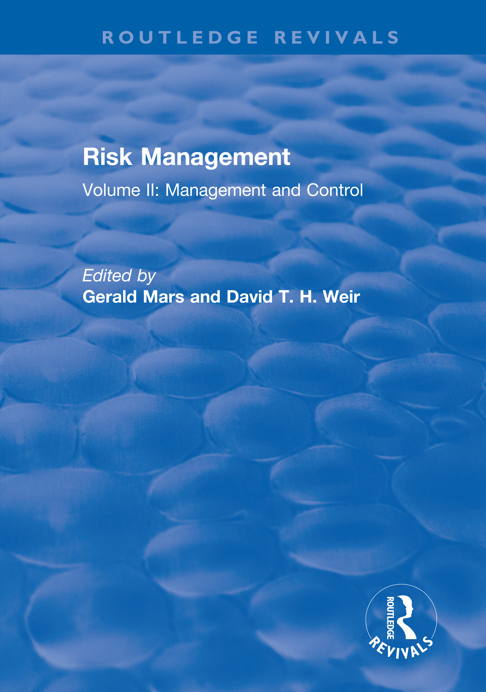 Risk Management: Volume II: Management and Control, 1st Edition (Hardback) book cover
