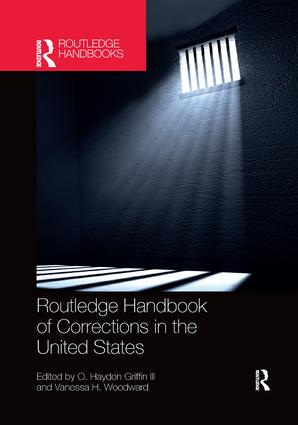 Routledge Handbook of Corrections in the United States book cover