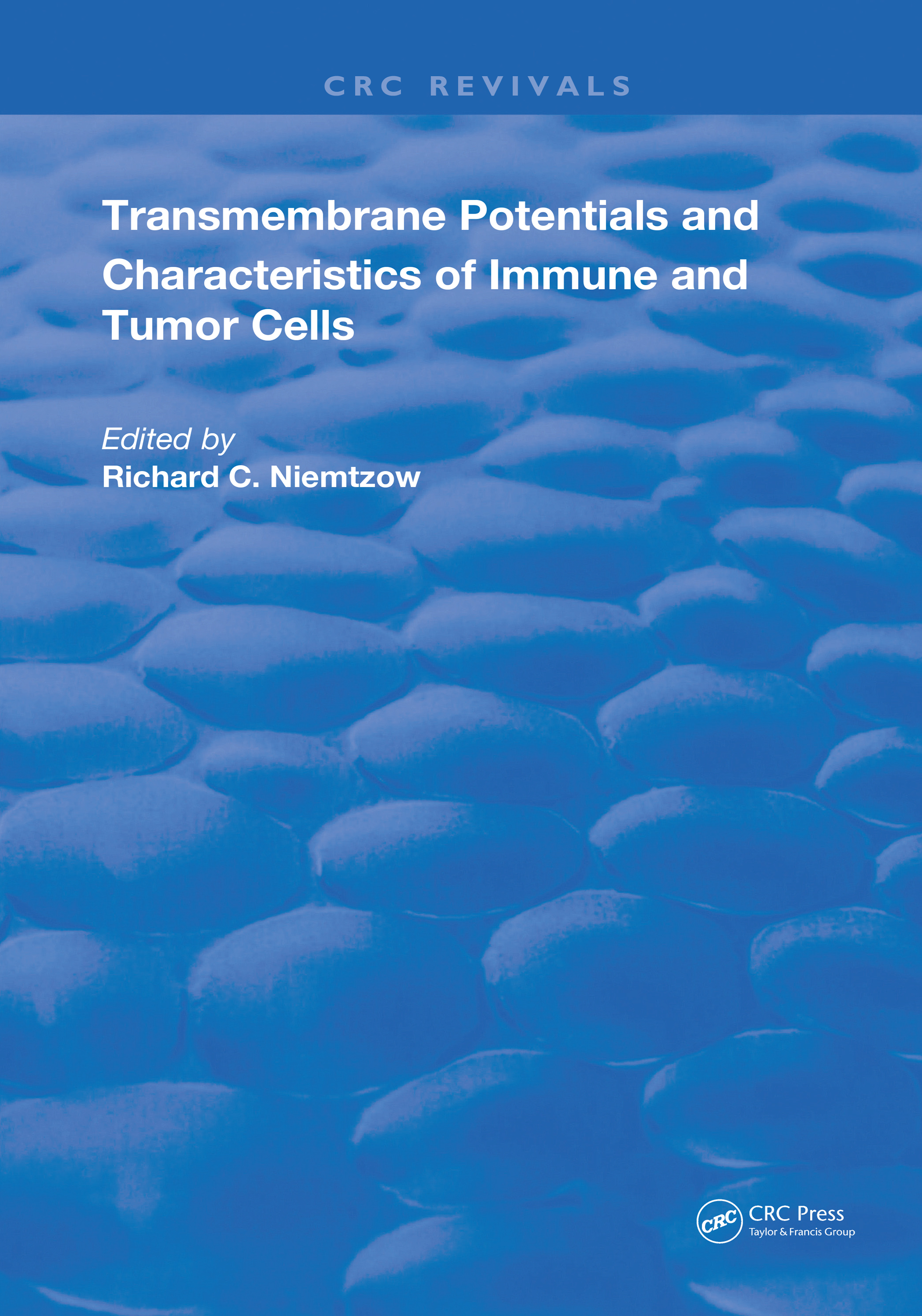 Transmembrane Potentials & Characters Immune & Tumor Cell: 1st Edition (Hardback) book cover
