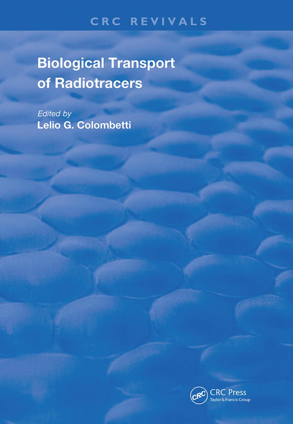 Biological Transport of Radiotracers: 1st Edition (Hardback) book cover
