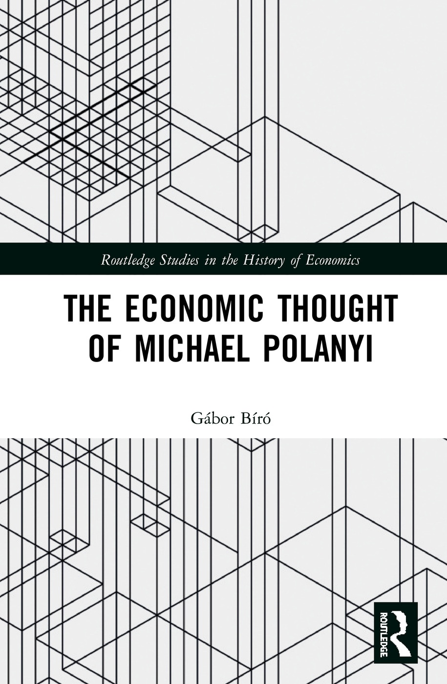 The Economic Thought of Michael Polanyi: 1st Edition (Hardback) book cover