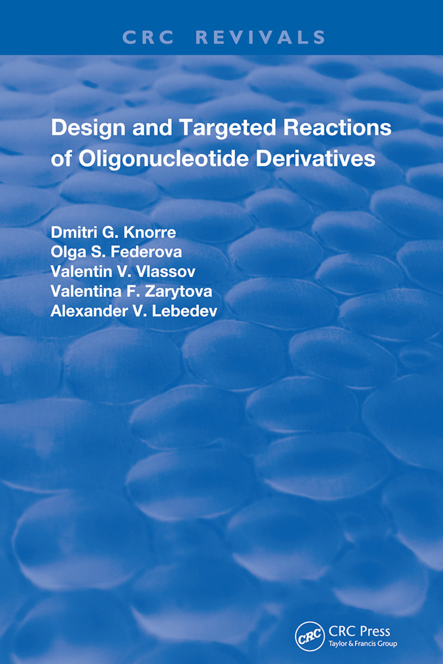 Design and Targeted Reactions of Oligonucleotide Derivatives: 1st Edition (Hardback) book cover