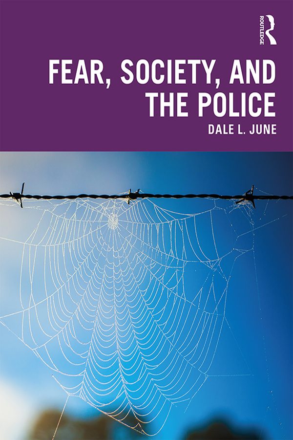 Fear, Society, and the Police book cover