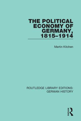 The Political Economy of Germany, 1815–1914