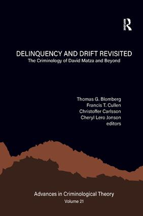 Delinquency and Drift Revisited, Volume 21: The Criminology of David Matza and Beyond book cover