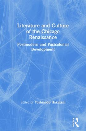 Literature and Culture of the Chicago Renaissance book cover