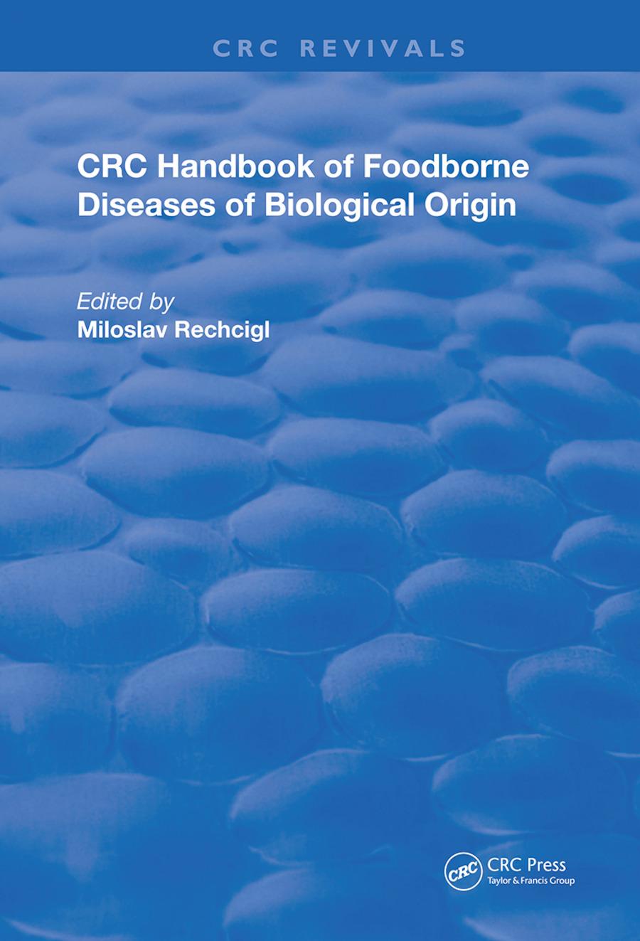 CRC Handbook of Foodborne Diseases of Biological Origin: 1st Edition (Hardback) book cover