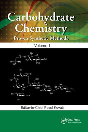 Carbohydrate Chemistry: Proven Synthetic Methods, Volume 1 book cover