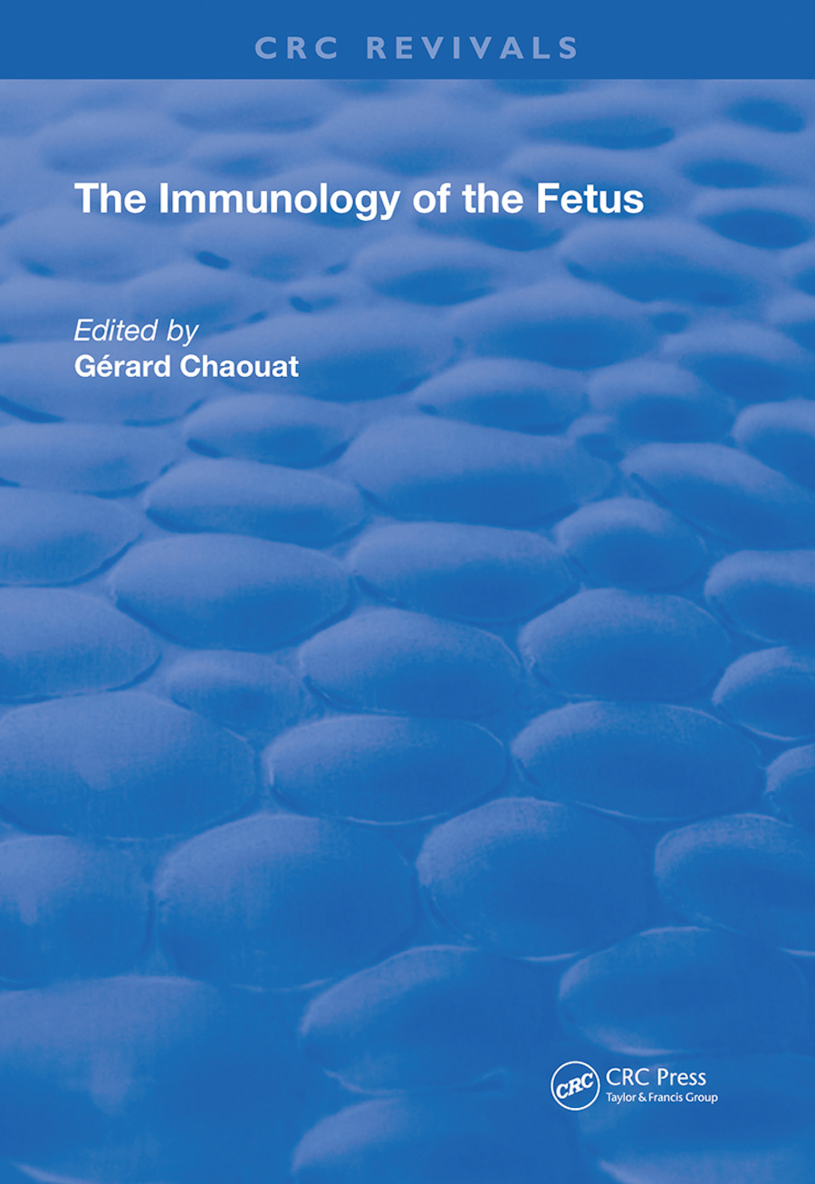 The Immunology of the Fetus: 1st Edition (Hardback) book cover