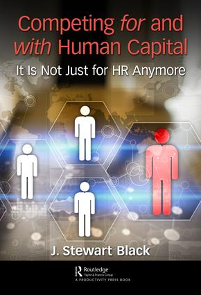 Competing for and with Human Capital: It Is Not Just for HR Anymore, 1st Edition (Hardback) book cover