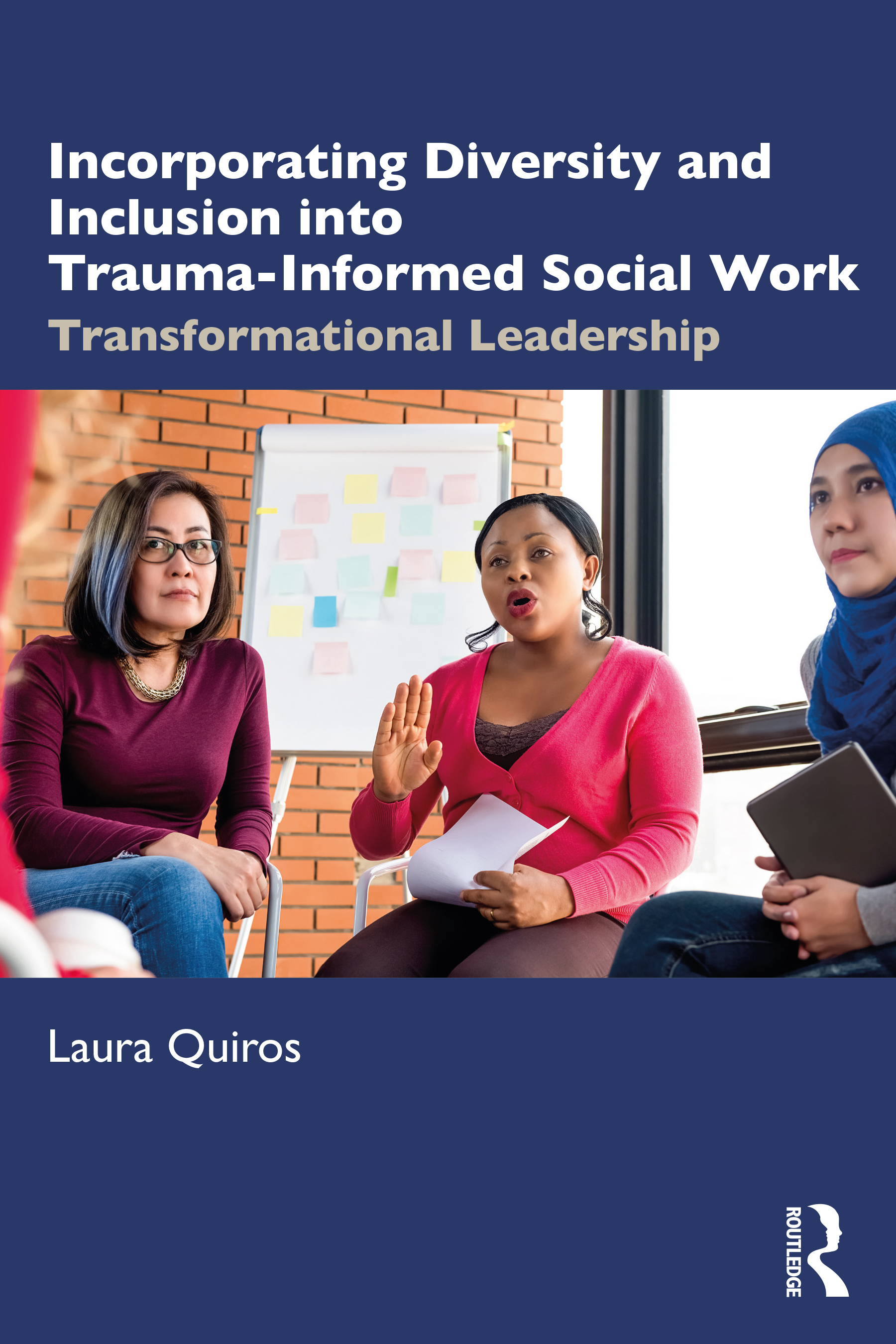Incorporating Diversity and Inclusion into Trauma-Informed Social Work