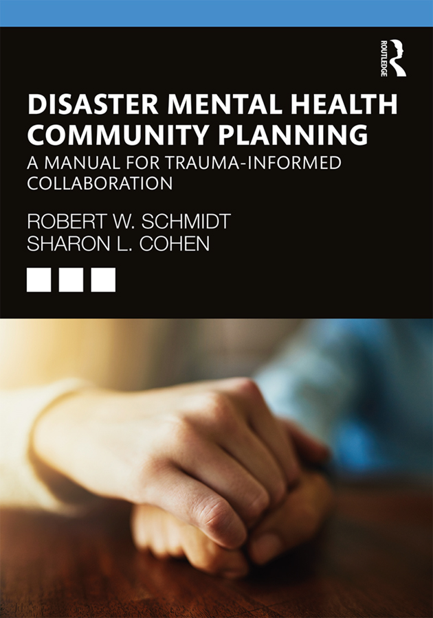 Disaster Mental Health Community Planning: A Manual for Trauma-Informed Collaboration book cover