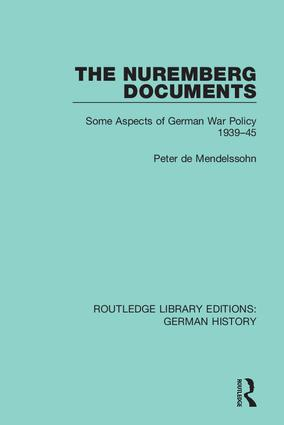 The Nuremberg Documents: Some Aspects of German War Policy 1939-45 book cover