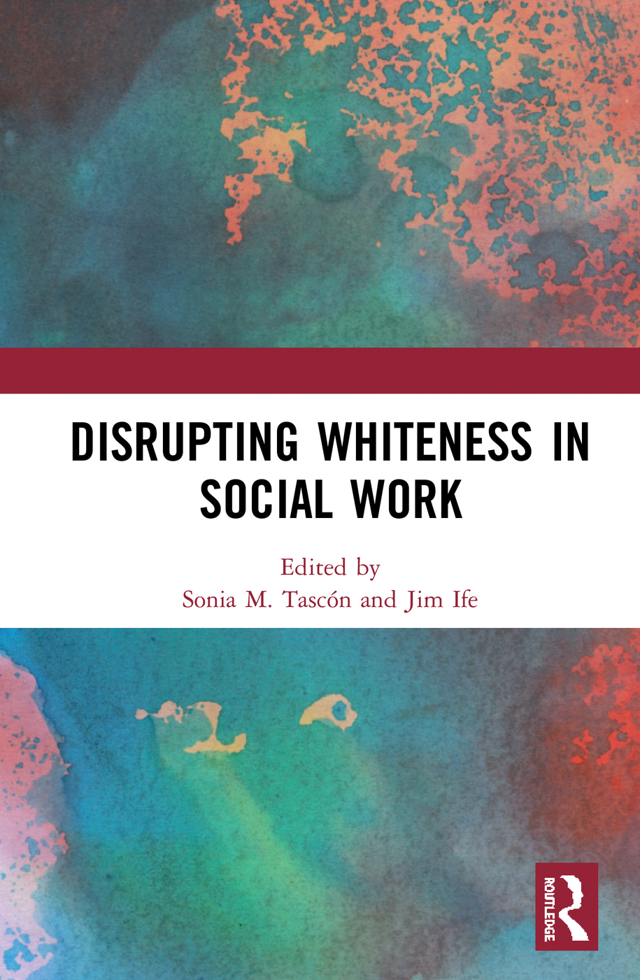 Disrupting Whiteness in Social Work book cover