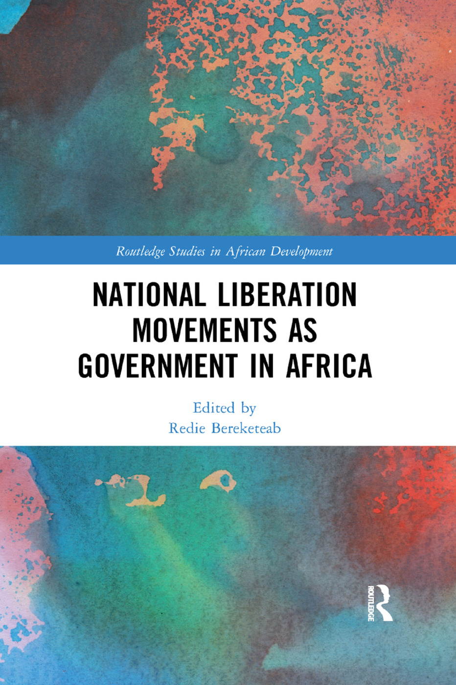National Liberation Movements as Government in Africa: 1st Edition (Paperback) book cover