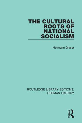 The Cultural Roots of National Socialism book cover