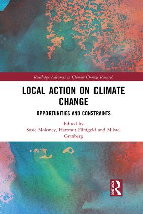 Local Action on Climate Change: Opportunities and Constraints book cover
